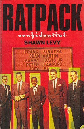 9780007743988: 'RATPACK CONFIDENTIAL. FRANK, DEAN, SAMMY, PETER, JOEY & THE LAST GREAT SHOWBIZ PARTY'