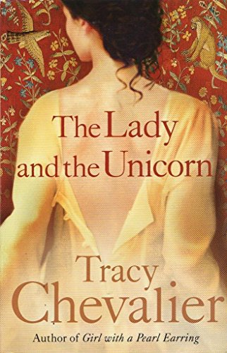 The Lady and the Unicorn: Chevalier, Tracy