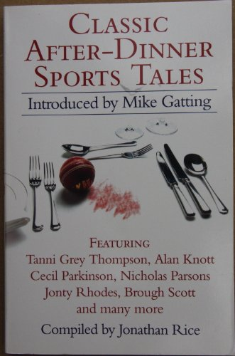 9780007744701: Classic After-Dinner Sports Tales