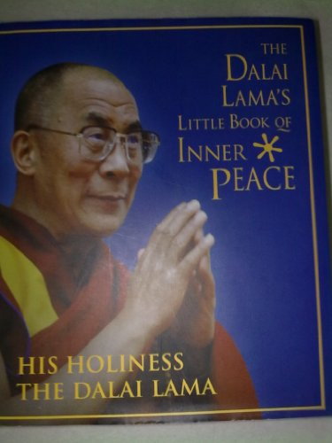 THE DALAI LAMA'S LITTLE BOOK OF INNER PEACE [Unknown Binding]: Element Books Ltd.