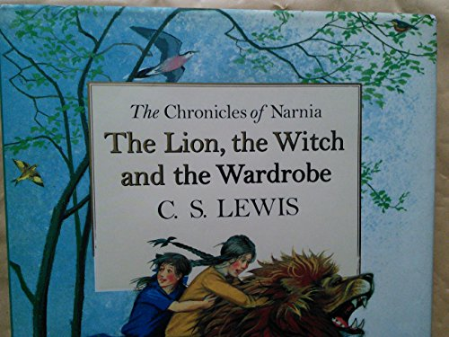9780007748044: THE CHRONICLES OF NARNIA THE LION THE WITCH AND THE WARDROBE