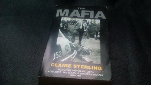 9780007749201: The Mafia: The Long Reach Of The International Sicilian Mafia