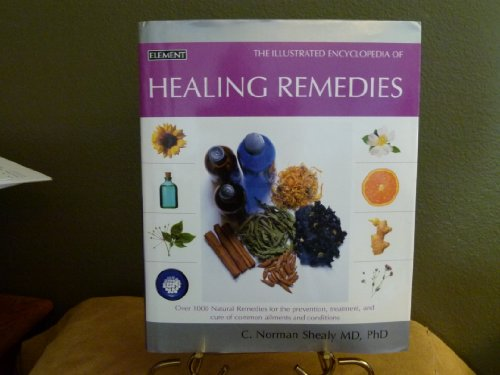 9780007749638: The Illustrated Encyclopedia of Healing Remedies
