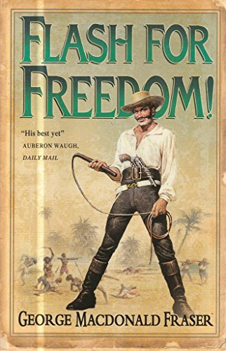 9780007750542: Flash For Freedom! From The Flashman Papers, 1848-49