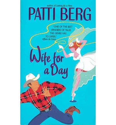 Wife for a Day (0007750730) by Berg, Patti