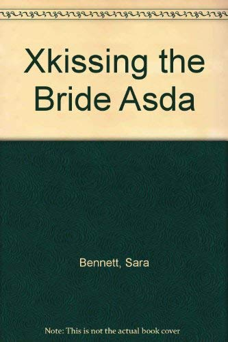 9780007750795: Kissing the Bride