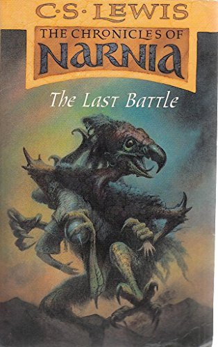 9780007753192: The Last Battle (The Chronicles of Narnia)
