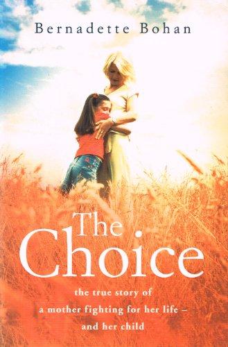 9780007753987: The Choice
