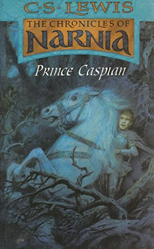 9780007755004: The Chronicles of Narnia: Prince Caspian