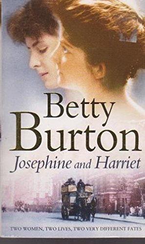 JOSEPHINE AND HARRIET.: Betty. Burton