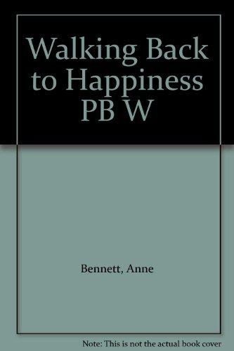 9780007755226: Walking Back to Happiness PB W