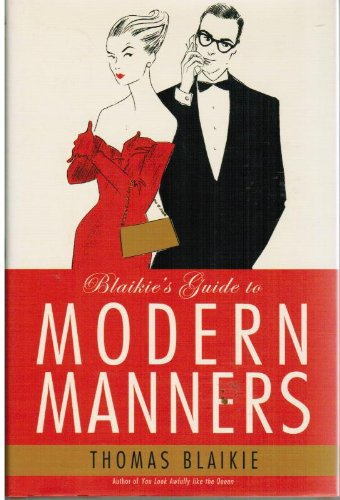 9780007755363: Blaikie's Guide to Modern Manners