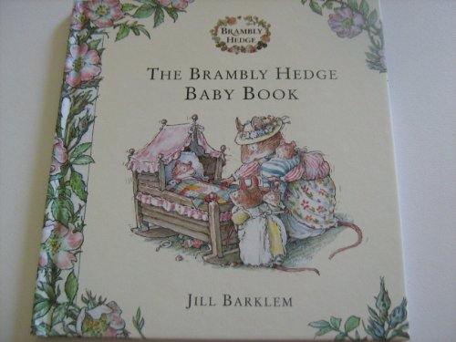 9780007761135: Brambley Hedge Baby Book