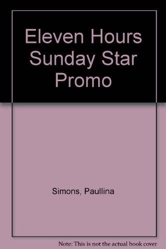 9780007762859: Eleven Hours Sunday Star Promo