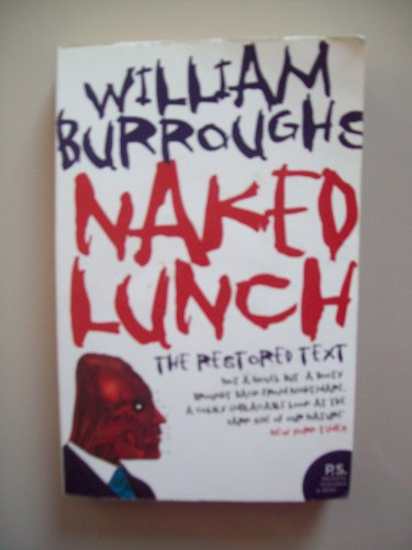 9780007765690: Naked Lunch, Restored Text