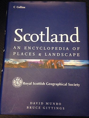 9780007773527: Scotland ,an Encyclopedia of Places & Landscape