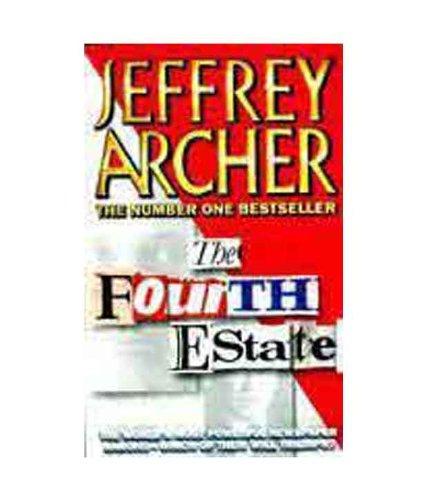 The Fourth Estate: Jeffery Archer