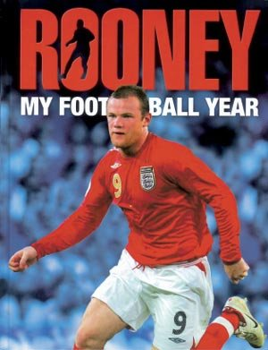 9780007777037: Rooney: My Football Year