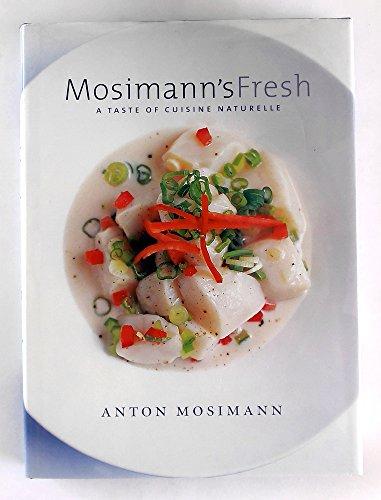 9780007780266: Mosimann's Fresh