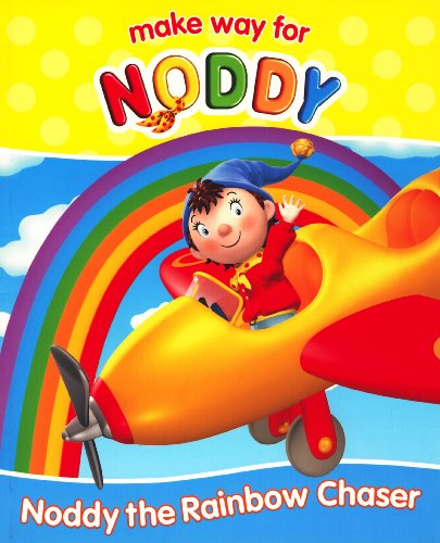 9780007784615: Noddy the Rainbow Chaser (