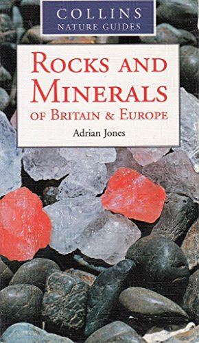 9780007785384: Rocks and Minerals of Britain and Europe