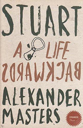 Stuart A Life Backwards: Alexander Masters