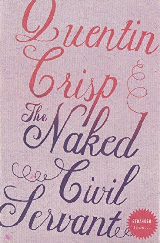 9780007790203: The Naked Civil Servant [Stranger Than ...]