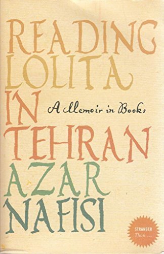 Xstranger Than Reading Lolita (000779021X) by AZAR NAFISI