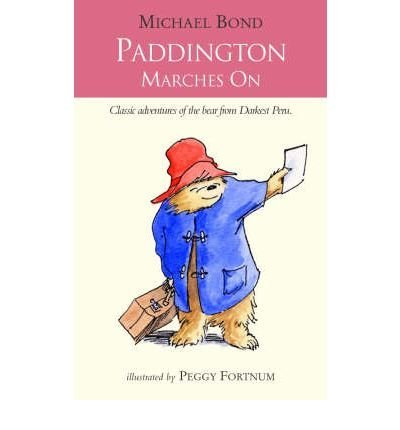 9780007792283: PADDINGTON MARCHES ON .