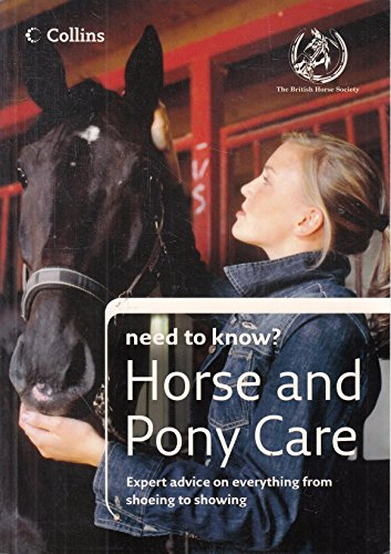 9780007793679: Horse and Pony Care (Need to Know?)