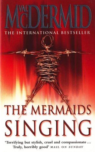 The Mermaids Singing: McDermid, Val