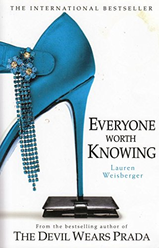 9780007797660: (Everyone Worth Knowing) By Weisberger, Lauren (Author) Paperback on 02-May-2006