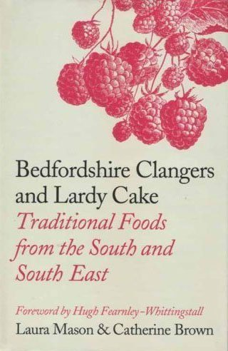 Bedfordshire Clangers and Lardy Cake - Traditional: Laura Mason and