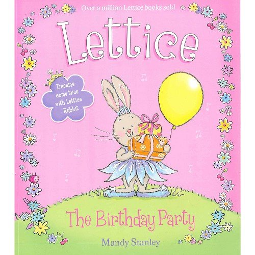 9780007800162: Lettice, The Birthday party, by Mandy Stanley, Childrens Fiction Book