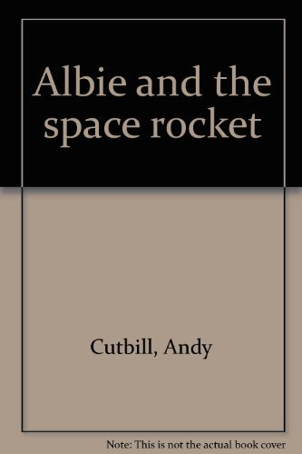 9780007800247: Albie and the space rocket