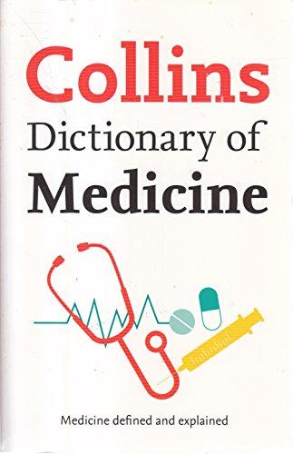 9780007800810: Collins Dictionary of Medicine