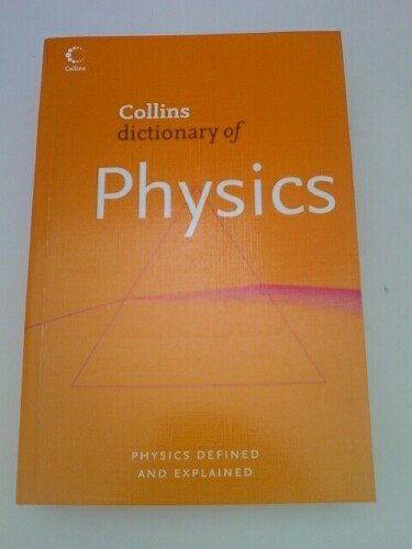 9780007800827: Collins Dictionary of Physics