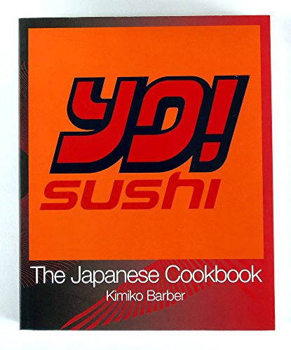 9780007801206: YO! SUSHI - THE JAPANESE COOKBOOK