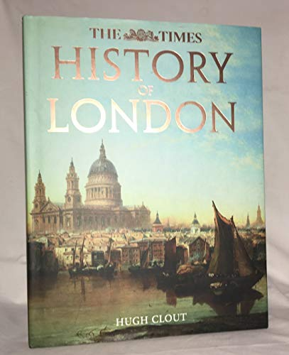 9780007801688: The Times History of London.