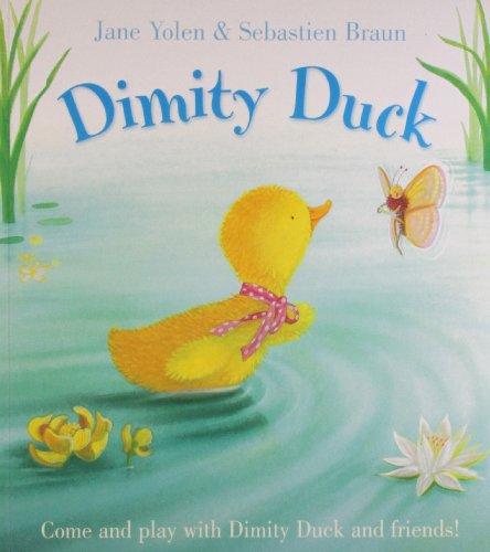 Dimity Duck: Jane Yolen