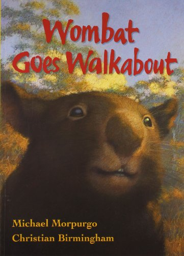 9780007802852: Wombat Goes Walkabout