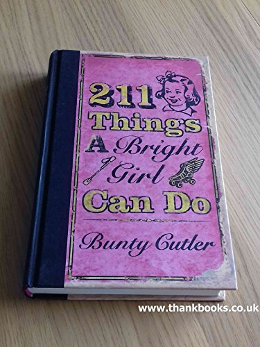 9780007803873: 211 Things a Bright Girl Can Do