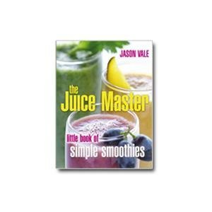 9780007804719: The Juice Master Little Book of Simple Smoothies