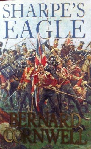 9780007805099: Sharpe's Eagle [Paperback] by Cornwell, Bernard