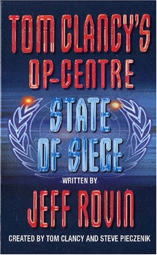 9780007810079: Tom Clancy's Op-Centre State of Siege