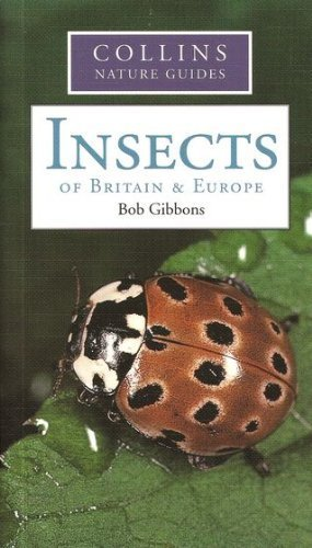 9780007810192: Insects of Britain and Europe