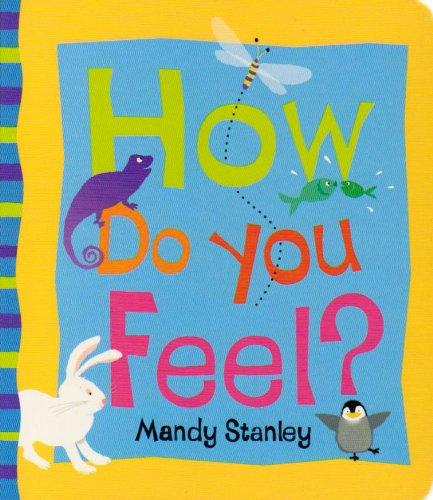 9780007810314: How Do You Feel ?