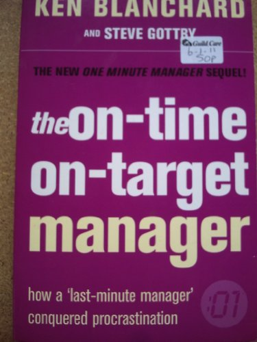 9780007811298: THE ONE MINUTE MANAGER - THE ON-TIME, ON-TARGET MANAGER