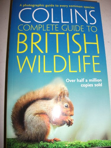 9780007814824: Complete British Wildlife