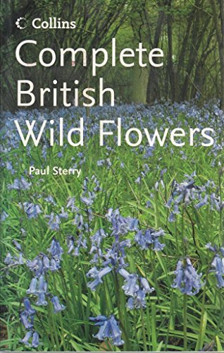 9780007814848: COMPLETE GUIDE TO BRITISH WILD FLOWERS